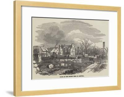 Ruins of the Recent Fire at Ashwell--Framed Giclee Print