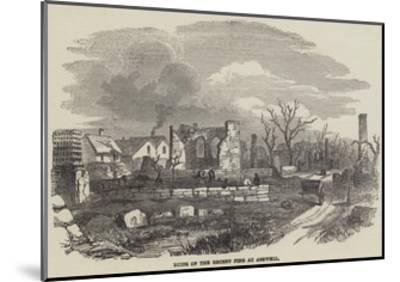 Ruins of the Recent Fire at Ashwell--Mounted Giclee Print