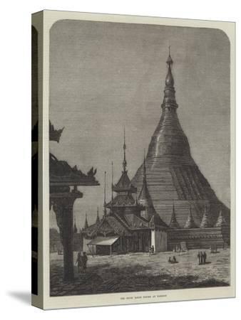 The Shwei Dagon Pagoda at Rangoon--Stretched Canvas Print