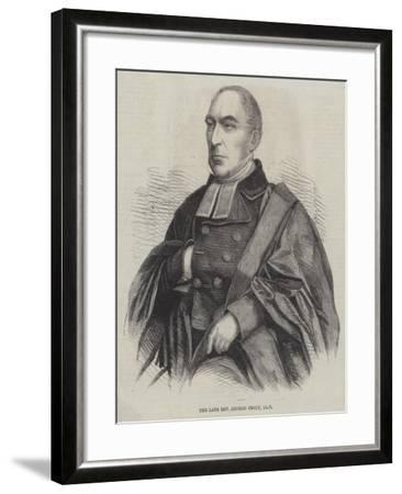 The Late Reverend George Croly--Framed Giclee Print