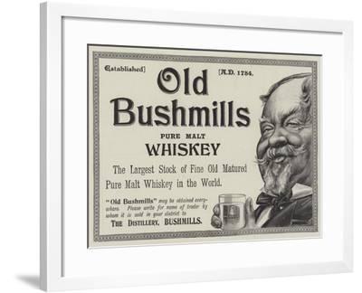 Advertisement, Old Bushmills Whiskey--Framed Giclee Print