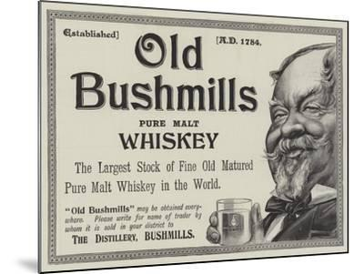 Advertisement, Old Bushmills Whiskey--Mounted Giclee Print