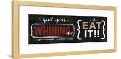 Quit Your Whining-Jennifer Pugh-Framed Art Print