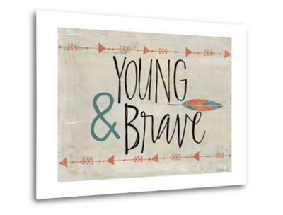 Young and Brave-Katie Doucette-Metal Print