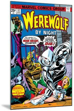 Werewolf By Night No.32 Cover: Moon Knight and Werewolf By Night-Don Perlin-Mounted Poster