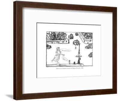 Fame accosts Faulkner outside the Dakota, December, 1952. - New Yorker Cartoon-Saul Steinberg-Framed Premium Giclee Print