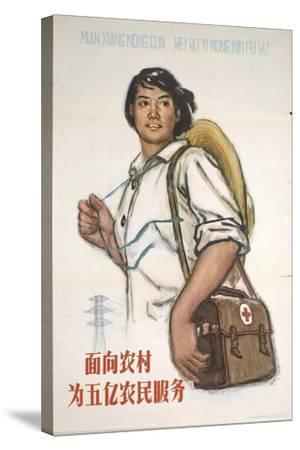 Health Care Workers - Serve the 500,000 Peasants in China--Stretched Canvas Print