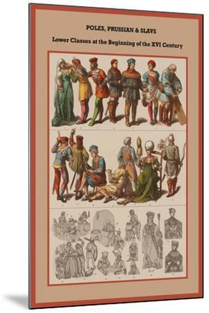 Poles, Prussian and Slavs Lower Classes at the Beginning of the XVI Century-Friedrich Hottenroth-Mounted Art Print