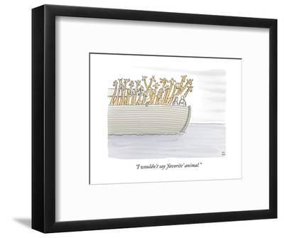 """I wouldn't say 'favorite' animal."" - New Yorker Cartoon-Paul Noth-Framed Premium Giclee Print"