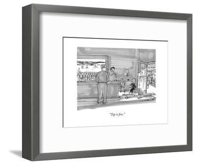 """Tap is fine."" - New Yorker Cartoon-Michael Crawford-Framed Premium Giclee Print"