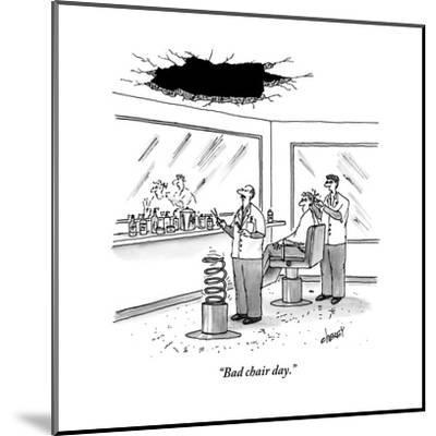 """Bad chair day."" - New Yorker Cartoon-Tom Cheney-Mounted Premium Giclee Print"