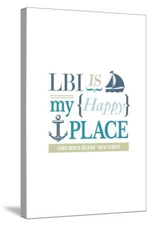 Long Beach Island, New Jersey - LBI Is My Happy Place (#2)-Lantern Press-Stretched Canvas Print