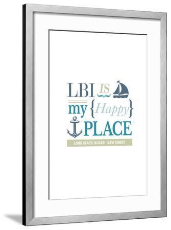 Long Beach Island, New Jersey - LBI Is My Happy Place (#2)-Lantern Press-Framed Art Print