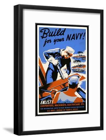 US Navy Vintage Poster - Build for Your Navy-Lantern Press-Framed Art Print