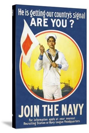 US Navy Vintage Poster - He Is Getting Our Country's Signal-Lantern Press-Stretched Canvas Print