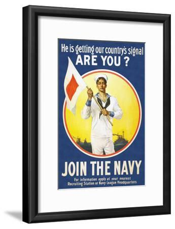 US Navy Vintage Poster - He Is Getting Our Country's Signal-Lantern Press-Framed Art Print