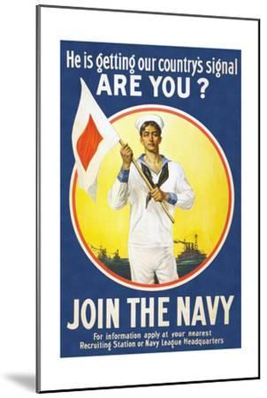 US Navy Vintage Poster - He Is Getting Our Country's Signal-Lantern Press-Mounted Art Print