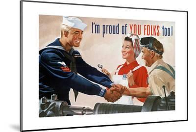 US Navy Vintage Poster - I'm Proud of You Folks Too-Lantern Press-Mounted Art Print