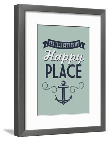 New Jersey - Sea Isle City Is My Happy Place (#1)-Lantern Press-Framed Art Print