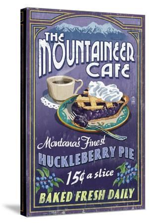 Montana - the Mountaineer Cafe - Huckleberry Pie Vintage Sign-Lantern Press-Stretched Canvas Print