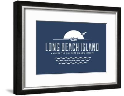 Visit Long Beach Island - Where the sun sets on New Jersey-Lantern Press-Framed Art Print