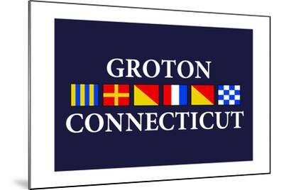 Groton, Connecticut - Nautical Flags-Lantern Press-Mounted Art Print