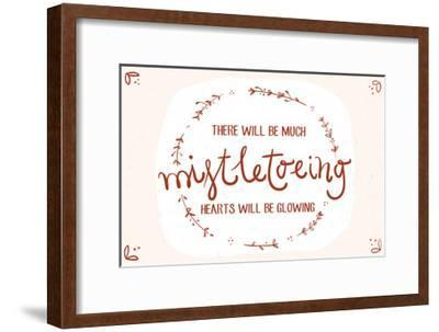 There will be much mistletowing, Hearts will be glowing-Lantern Press-Framed Art Print