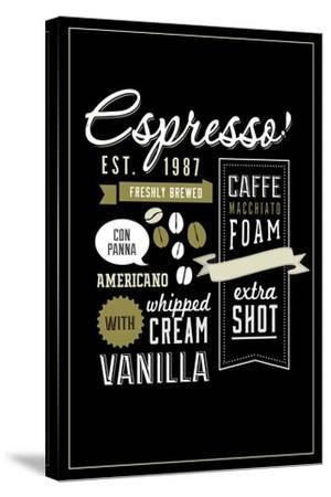 Espresso Freshly Brewed (black)-Lantern Press-Stretched Canvas Print