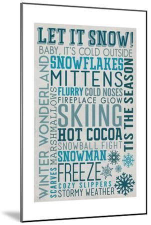 Let it Snow Typography-Lantern Press-Mounted Art Print
