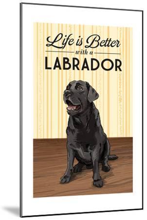 Black Lab - Life is Better-Lantern Press-Mounted Art Print