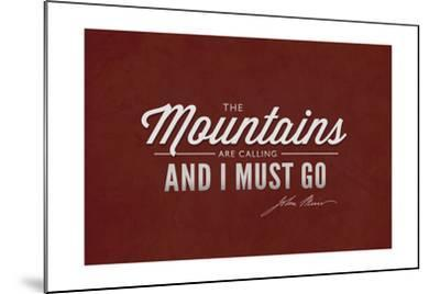 John Muir - the Mountains are Calling-Lantern Press-Mounted Art Print
