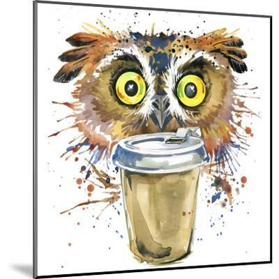 Coffee and Owl T-Shirt Graphics. Coffee and Owl Illustration with Splash Watercolor Textured Backgr-Dabrynina Alena-Mounted Art Print