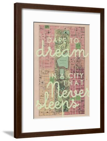 Dare to Dream in a City the Never Sleeps - 1867, New York City, Central Park Composite Map--Framed Premium Giclee Print