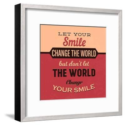Let Your Smile Change the World-Lorand Okos-Framed Art Print
