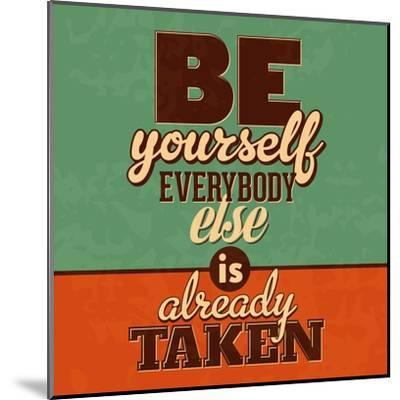 Everybody Else Is Already Taken-Lorand Okos-Mounted Art Print