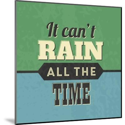 It Can't Rain All the Time-Lorand Okos-Mounted Art Print