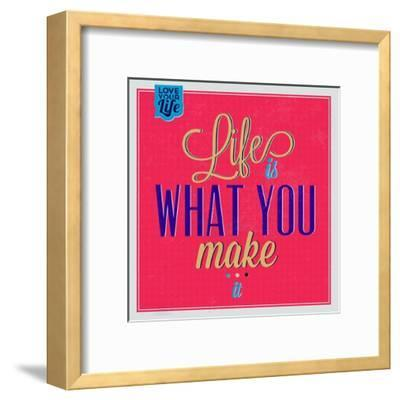 Life Is What You Make it 1-Lorand Okos-Framed Art Print