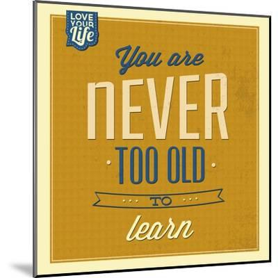 Never Too Old-Lorand Okos-Mounted Art Print