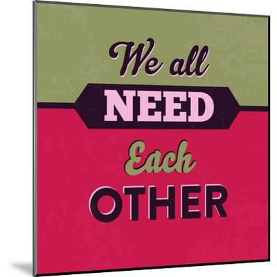 We All Need Each Other 1-Lorand Okos-Mounted Art Print