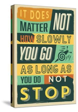 Do Not Stop-Vintage Vector Studio-Stretched Canvas Print