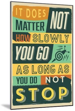 Do Not Stop-Vintage Vector Studio-Mounted Art Print
