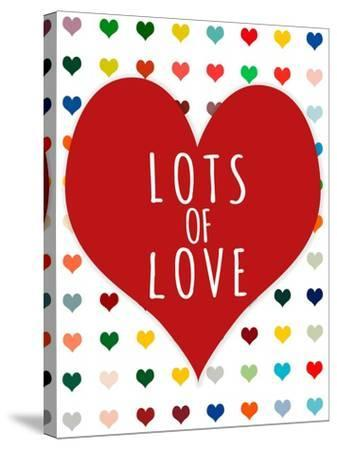 Lots of Love-Shelley Lake-Stretched Canvas Print
