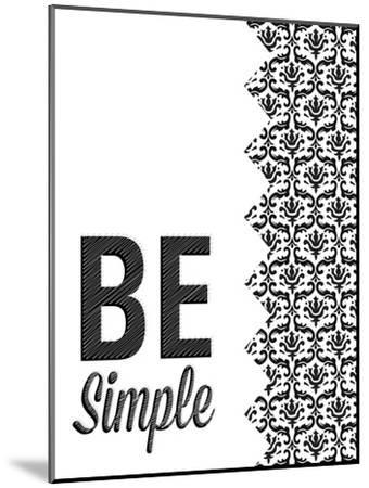 Be Simple Choose Joy I-SD Graphics Studio-Mounted Premium Giclee Print