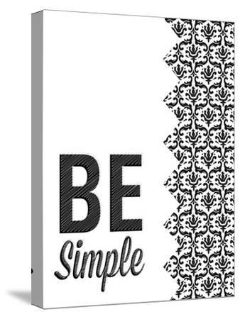 Be Simple Choose Joy I-SD Graphics Studio-Stretched Canvas Print