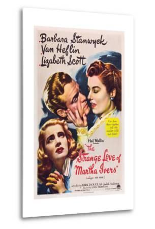 THE STRANGE LOVE OF MARTHA IVERS, Barbara Stanwyck, Van Heflin, Lizabeth Scott, 1946--Metal Print
