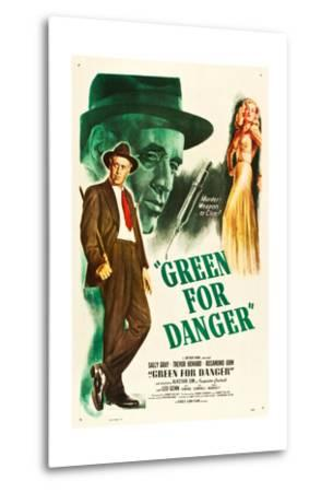 Green for Danger, Alastair Sim, Sally Gray on US poster art, 1946--Metal Print