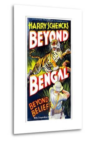 Beyond Bengal, 1934--Metal Print