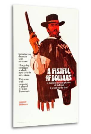 A Fistful of Dollars, Clint Eastwood, 1964--Metal Print