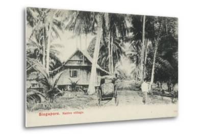 Native Village, Singapore--Metal Print