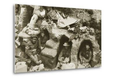 Our Men are Very Comfortable in the Old German Dug-Outs, 1916--Metal Print